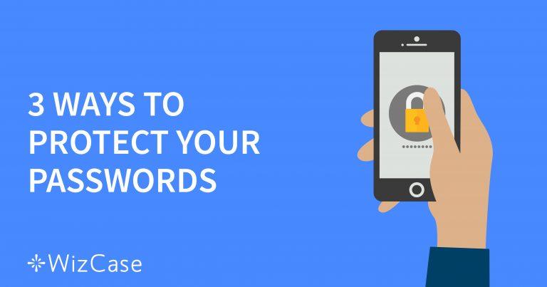 כיצד ניתן לשמור על הסיסמאות שלכם מוגנות ברשת