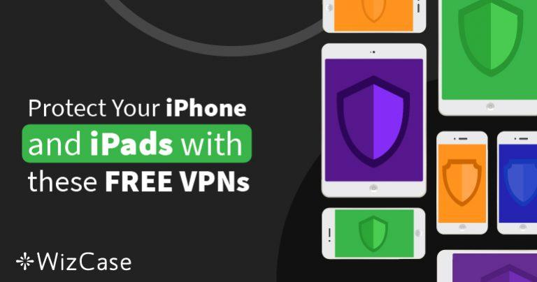 6 ה-VPN הכי טובים ל-iPhone ו-iPad (נבדקו באוקטובר 2021)