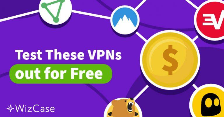 5 שירותי ה-VPN הטובים ביותר ב-2019 עם גרסאות ניסיון בחינם Wizcase