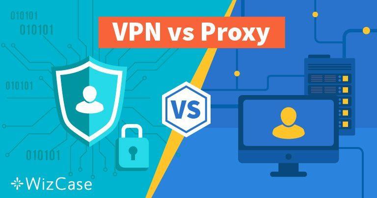 פרוקסי או VPN: איזה כלי אבטחה מקוון הוא הטוב ביותר עבורכם?