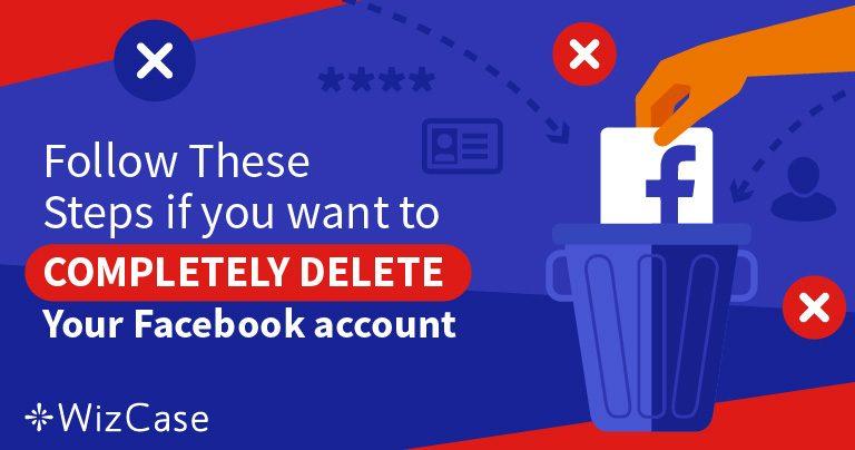 5 צעדים למחיקת 100% מהמידע בחשבון הפייסבוק שלכם