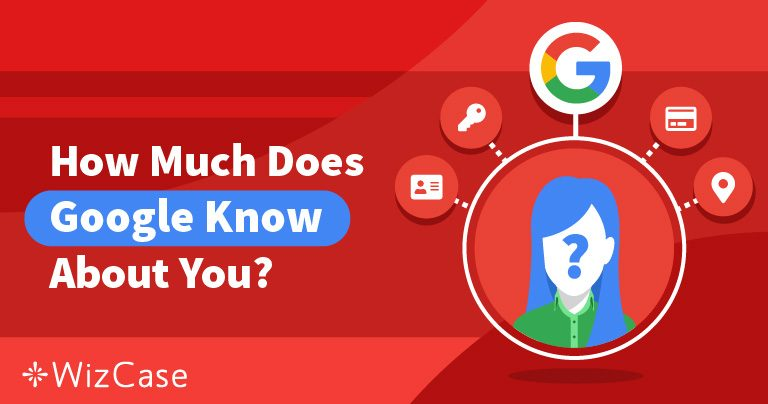 נהלו את הפרטיות שלכם: מה גוגל יודעים עליכם ומה אתם יכולים לעשות