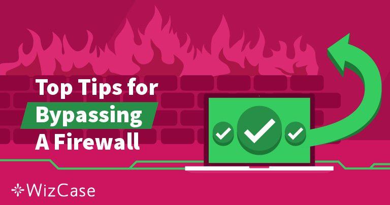 מהי חומת אש, ואיך VPN יכול לעקוף אותה?