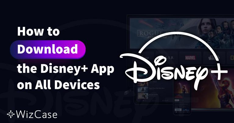 כיצד להוריד את אפליקציית Disney+ בכל המכשירים שלכם ב-2021