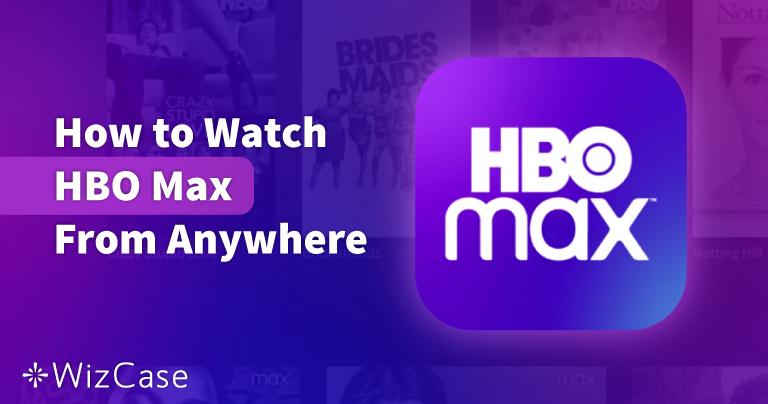 כיצד לצפות ב-HBO Max בישראל בשנת 2021
