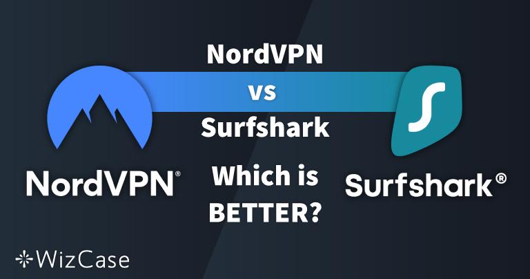 NordVPN נגד Surfshark: 13 מבחנים להשוואה, מנצח אחד ב-2021