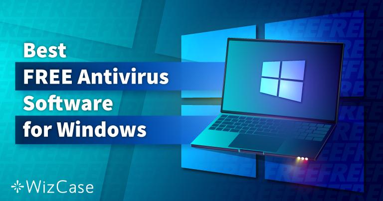 6 תוכנות האנטי-וירוס החינמיות הטובות ביותר ל-Windows (נבדקו ב-2021)